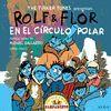 ROLF & FLOR EN EL CÍRCULO POLAR (CD BOOK)