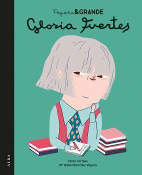 GLORIA FUERTES - PEQUEÑA & GRANDE