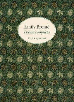 POESÍA COMPLETA EMILY BRONTË (EDICIÓN BILINGUE)