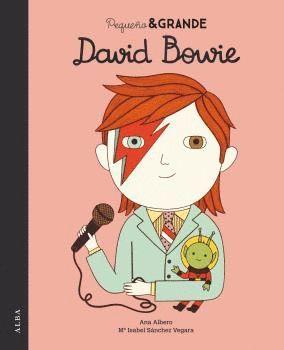 DAVID BOWIE. PEQUEÑO & GRANDE