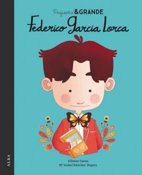 FEDERICO GARCÍA LORCA. PEQUEÑO & GRANDE