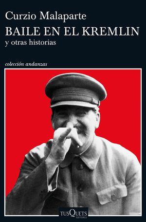 BAILE EN EL KREMLIN Y OTRAS HISTORIAS