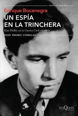 UN ESPÍA EN LA TRINCHERA (XXIX PREMIO COMILLAS)