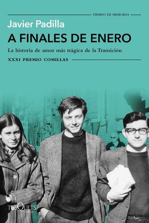 A FINALES DE ENERO  (XXXI PREMIO COMILLAS DE HISTORIA BIOGRAFIA Y MEMORIAS 2019)