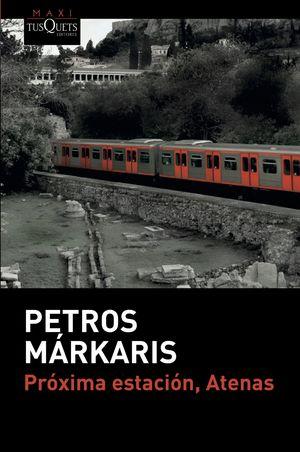 PRÓXIMA ESTACIÓN, ATENAS