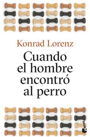 CUANDO EL HOMBRE ENCONTRÓ AL PERRO