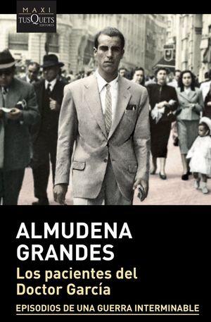 LOS PACIENTES DEL DOCTOR GARCÍA (PREMIO NACIONAL DE NARRATIVA 2018)