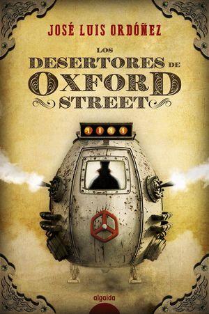LOS DESERTORES DE OXFORD STREET