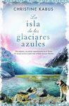 ISLA DE LOS GLACIARES AZULES, LA