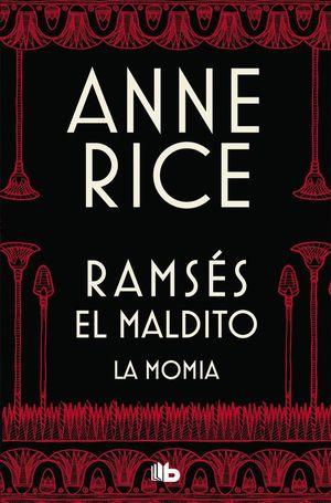 RAMSÉS MALDITO. LA MOMIA