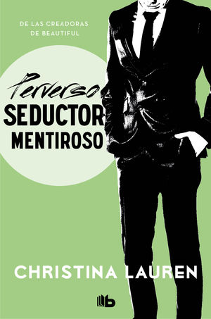 PERVERSO SEDUCTOR MENTIROSO. SERIE WILD SEASONS 4