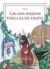 CIEN MEJORES FABULAS DE ESOPO, LAS