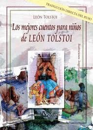 LOS MEJORES CUENTOS PARA NIÑOS DE LEON TOLSTOI