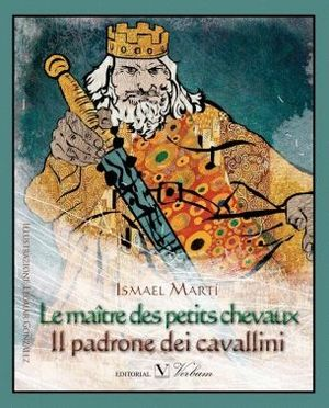 IL PADRONE DEI CAVALLINI / LE MAITRE DES PETITS CHEVAUX