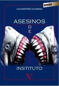 ASESINOS DE INSTITUTO