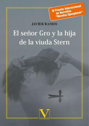 EL SEÑOR GRO Y LA HIJA DE LA VIUDA STERN