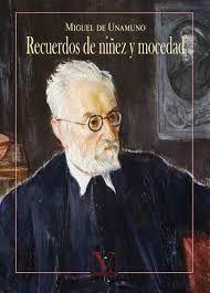 RECUERDOS DE NIÑEZ Y MOCEDAD