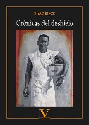 CRÓNICAS DEL DESHIELO