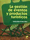 GESTION DE EVENTOS Y PRODUCTOS TURISTICOS