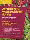 AGROJARDINERIA Y COMPOSICIONES FLORALES T.II