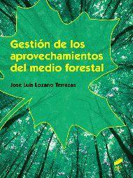 GESTION DE LOS APROVECHAMIENTOS DEL MEDIO FORESTAL