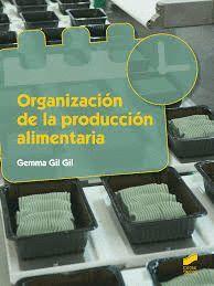 ORGANIZACION DE LA PRODUCCION ALIMENTARIA