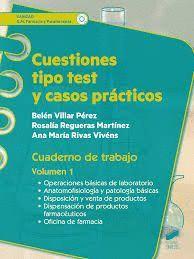 CUESTIONES TIPO TEST Y CASOS PRACTICOS. CUADERNO DE TRABAJO T.1