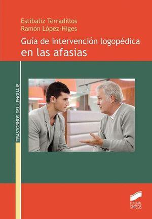 GUIA DE INTERVENCION LOGOPEDICA EN LAS AFASIAS