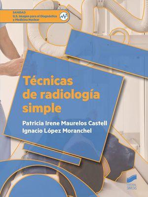 TECNICAS DE RADIOLOGIA SIMPLE