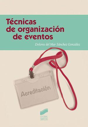 TECNICAS DE ORGANIZACION DE EVENTOS