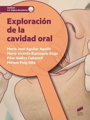 EXPLORACION DE LA CAVIDAD ORAL. CICLO FORMATIVO GRADO SUPERIOR