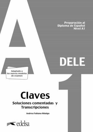 DELE. PREPARACIÓN AL DIPLOMA DE ESPAÑOL NIVEL A1
