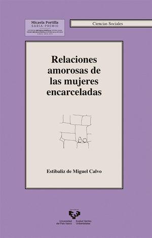 RELACIONES AMOROSAS DE LAS MUJERES ENCARCELADAS