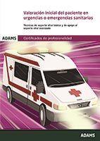 VALORACIÓN INICIAL DEL PACIENTE EN URGENCIAS O EMERGENCIAS SANITARIAS. UNIDAD FO