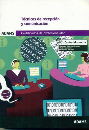 TÉCNICAS DE RECEPCIÓN Y COMUNICACIÓN. MÓDULO FORMATIVO 0975_2 CERTIFICADO DE PRO