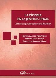 LA VICTIMA EN LA JUSTICIA PENAL