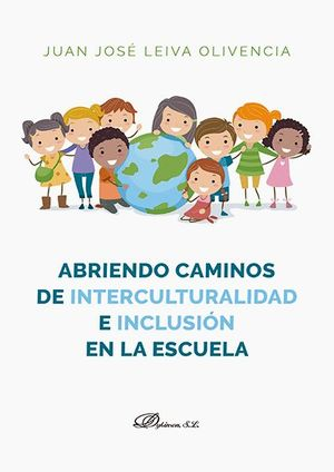 ABRIENDO CAMINOS DE INTERCULTURALIDAD E INCLUSION EN LA ESCUELA