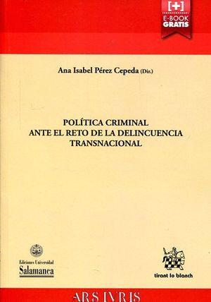 POLITICA CRIMINAL ANTE EL RETO DE LA DELINCUENCIA TRANSNACIONAL