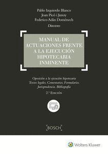 MANUAL DE ACTUACIONES FRENTE A LA EJECUCION HIPOTECARIA INMINENTE