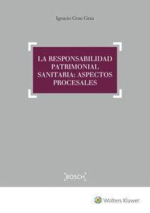 LA RESPONSABILIDAD PATRIMONIAL SANITARIA. ASPECTOS PROCESALES