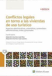 CONFLICTOS LEGALES EN TORNO A LAS VIVIENDAS DE USO TURISTICO