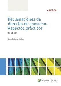 RECLAMACIONES DE DERECHO DE CONSUMO. ASPECTOS PRACTICOS ( 2
