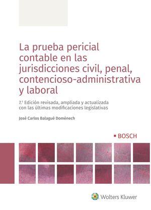 LA PRUEBA PERICIAL CONTABLE EN LAS JURISDICCIONES CIVIL, PENAL, C