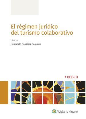 EL REGIMEN JURÍDICO DEL TURISMO COLABORATIVO