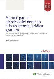 MANUAL PARA EL EJERCICIO DEL DERECHO A LA ASISTENCIA JURIDICA GRATUITA