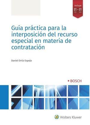 GUIA PRACTICA PARA LA INTERPOSICION DEL RECURSO ESPECIAL EN MATERIA DE CONTRATACIÓN