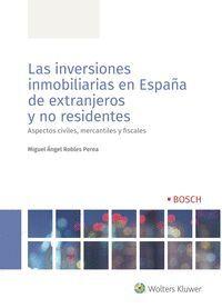 LAS INVERSIONES INMOBILIARIAS EN ESPAÑA DE EXTRANJEROS Y NO RESIDENTES