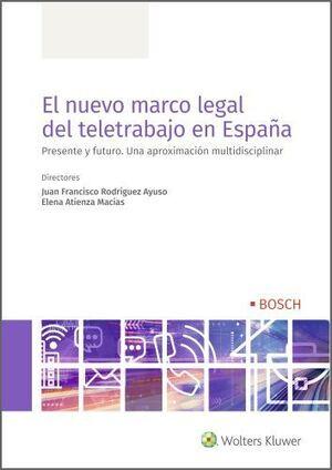 EL NUEVO MARCO LEGAL DEL TELETRABAJO EN ESPAÑA