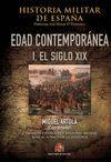 HISTORIA MILITAR DE ESPAÑA IV EDAD CONTEMPORÁNEA I EL SIGLO XIX