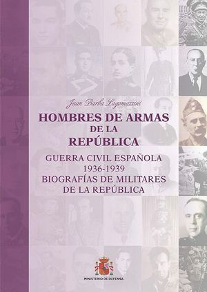 HOMBRES DE ARMAS DE LA REPÚBLICA